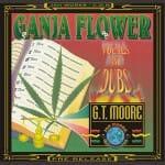GT Moore – Ganja Flower Dub