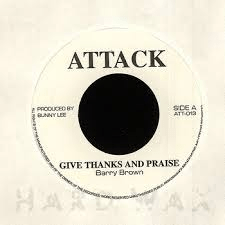 Barry Brown – Give Thanks & Praise