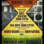 Soundsystem Warehouse Session: Roots Sensation meets Real Roots 28/4/18 London
