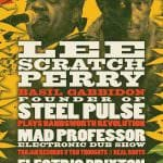Lee Scratch Perry, Steel Pulse, Mad Professor, Trojan Records, Real Roots Crew 23/3/19