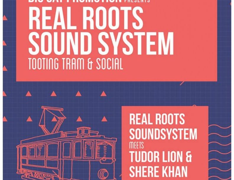 Big Cat Promotions presents Real Roots Sound System @ Tram 5.3.17